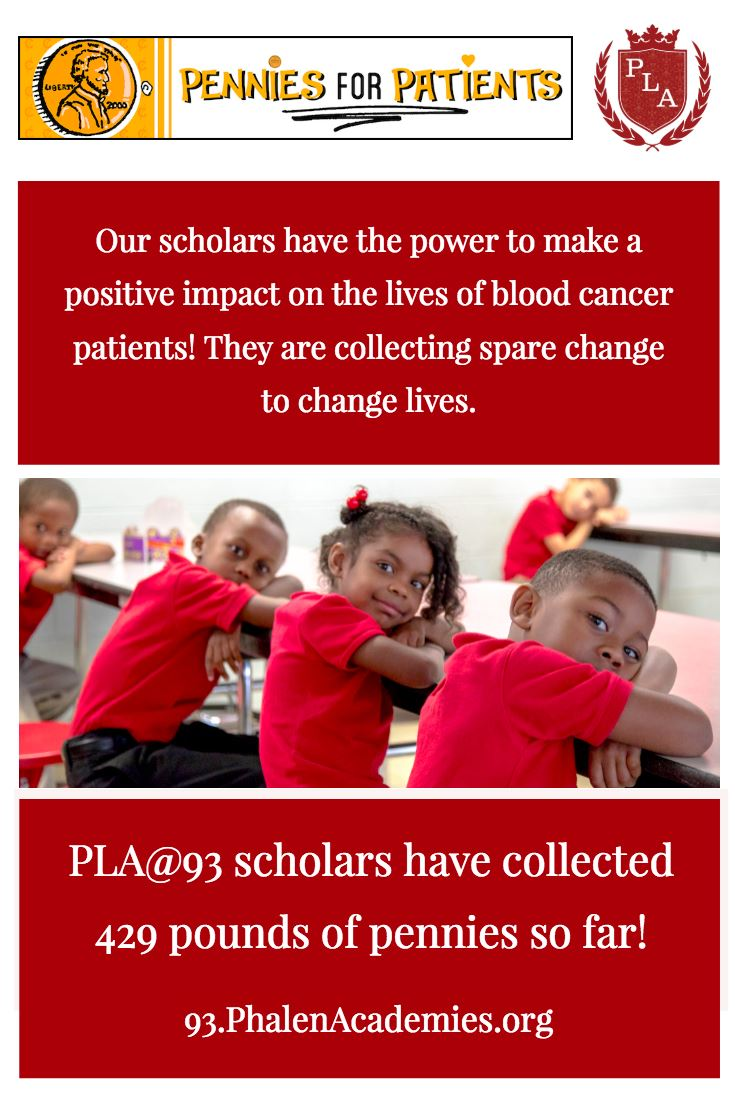 PLA@93 Scholars collect Pennies for Patients so far they have collected 429 lbs.