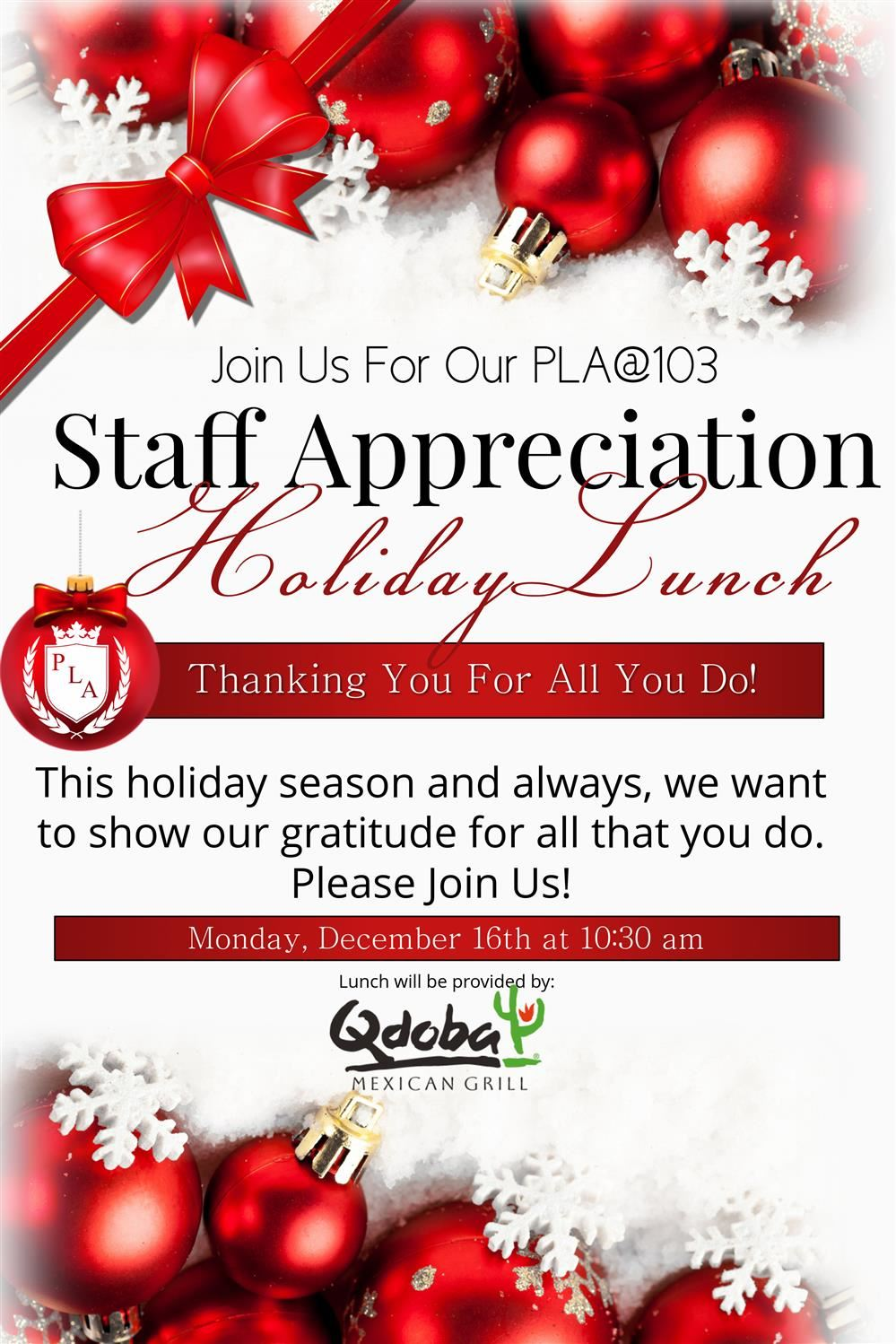 Thank you PLA@103 Staff! Please join us Monday for our Staff Appreciation Lunch.