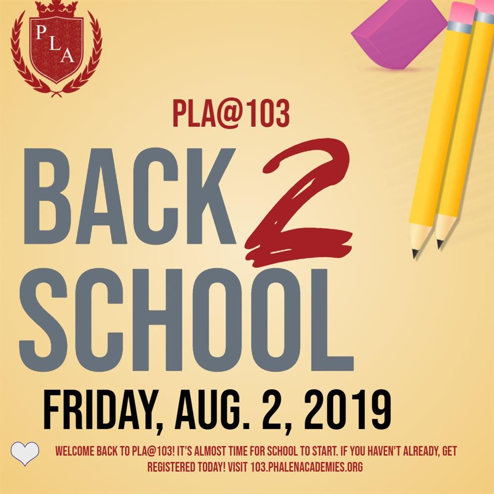 It's Almost Time For Another School Year at PLA@103
