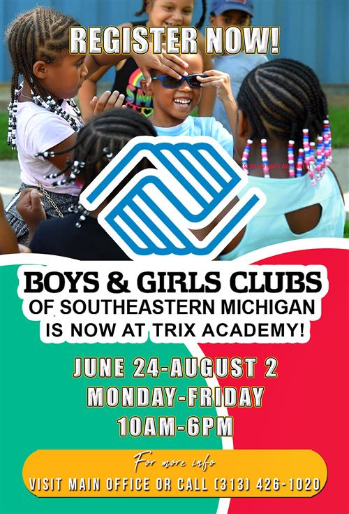 Boys and Girls Club is now at Trix Academy. Summer program starts June 24