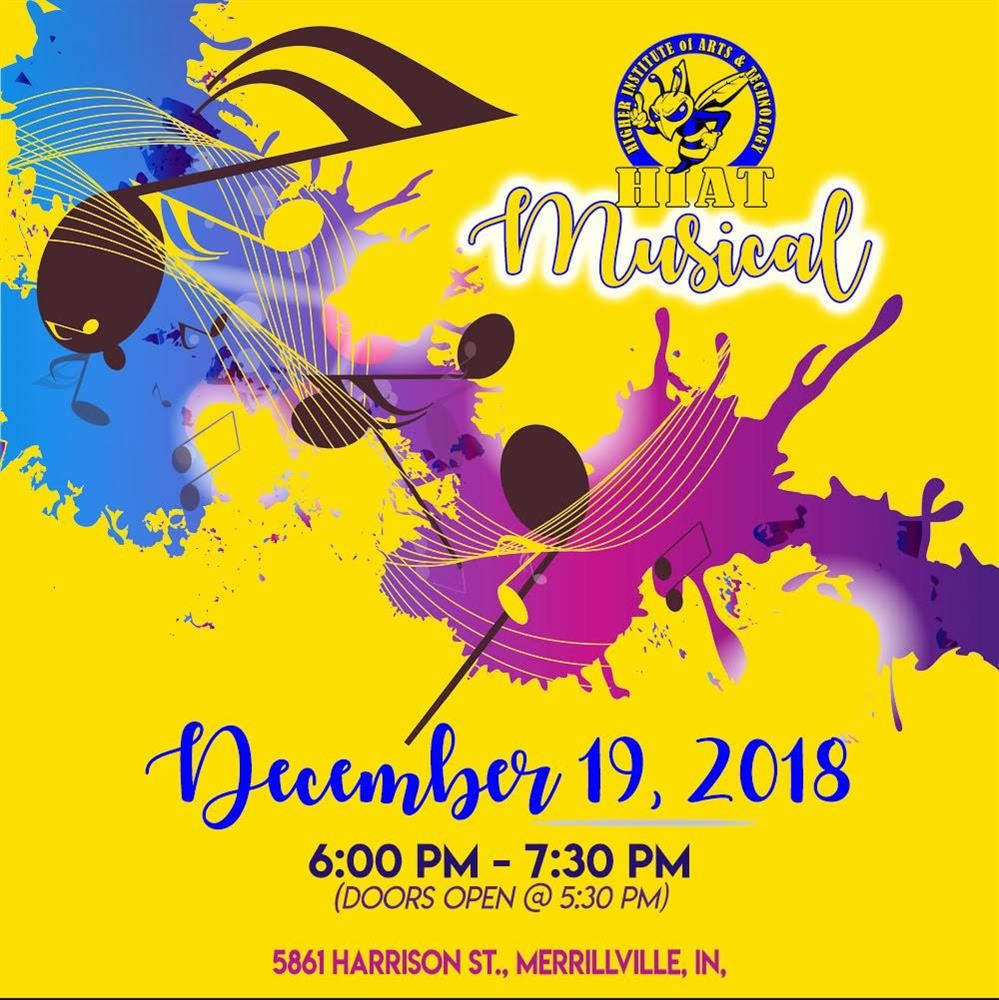 Don't Miss It! HIAT to Host Musical Dec 19th.