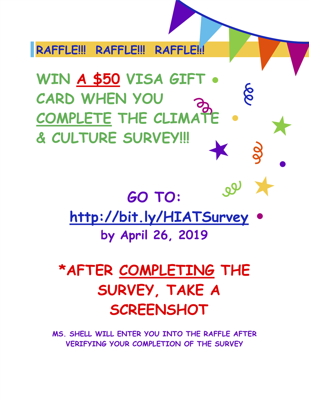 It's not too late to take the HIAT Climate & Culture Survey! Enter to win a $50 Gift Card.