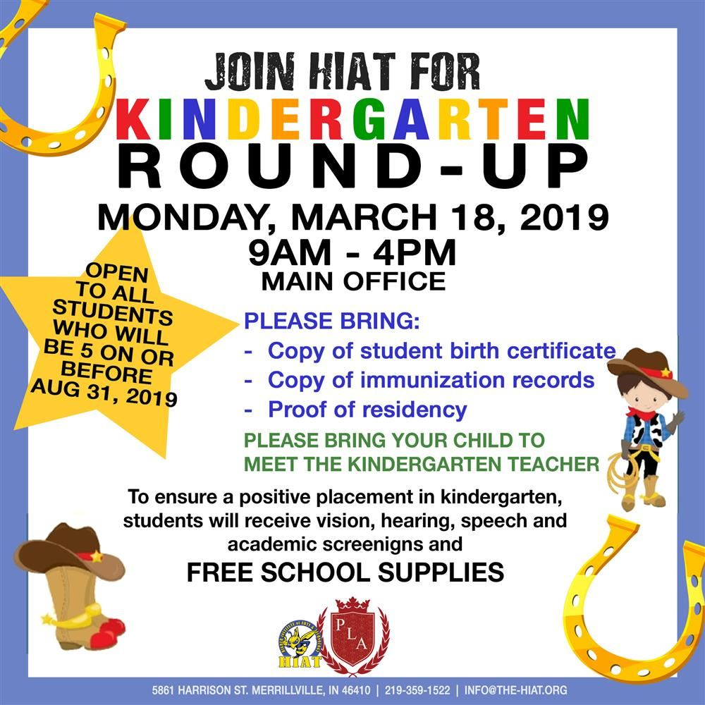 HIAT will host Kindergarten Roundup on March 18th 9am-4pm