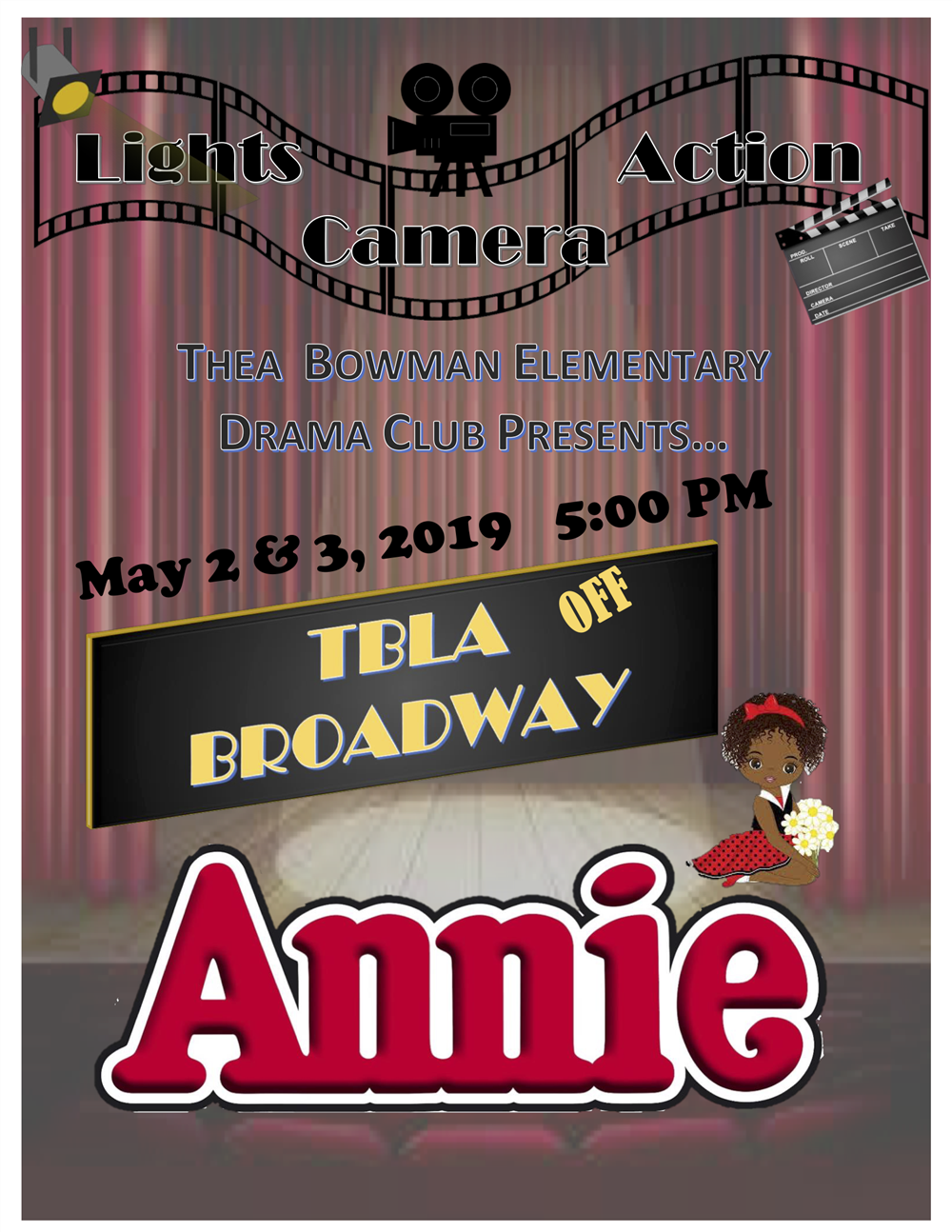 Thea Bowman Elementary Drama Club Presents Annie May 2&3 at 5pm.