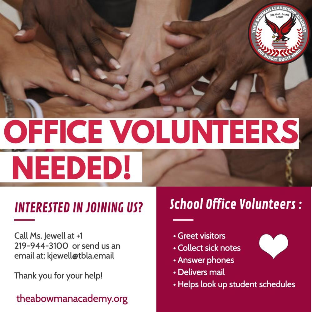 Thea Bowman front office volunteers needed.