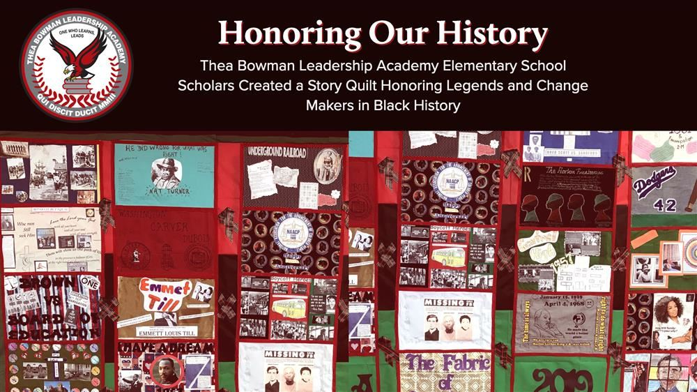 Thea Bowman Scholars have completed their black history quilt honoring the legends and change makers in black history.