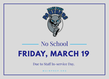 Main Preparatory No School Friday, March 19