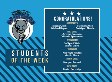 PLA at Main Preparatory Academy. Panthers of the Week March 8