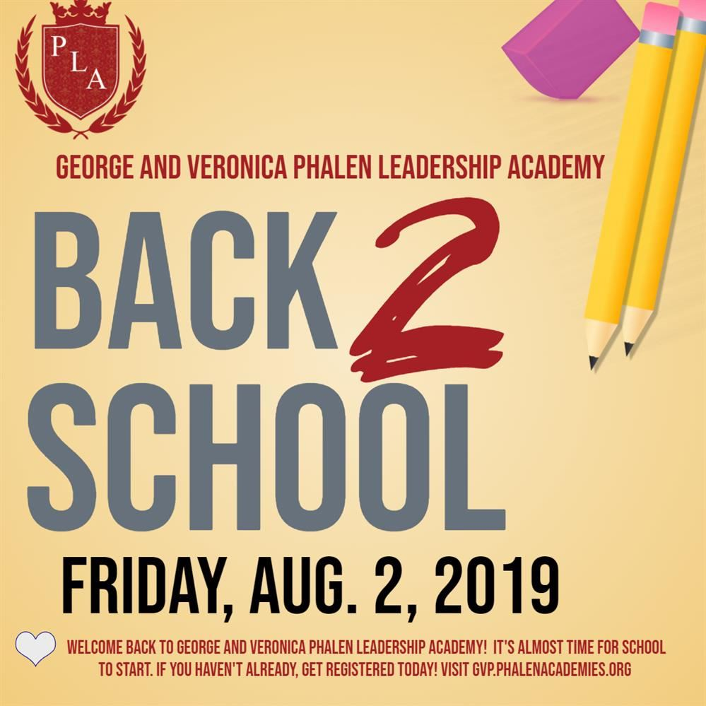It's Almost Time For Another School Year at George and Veronica Phalen Leadership Academy